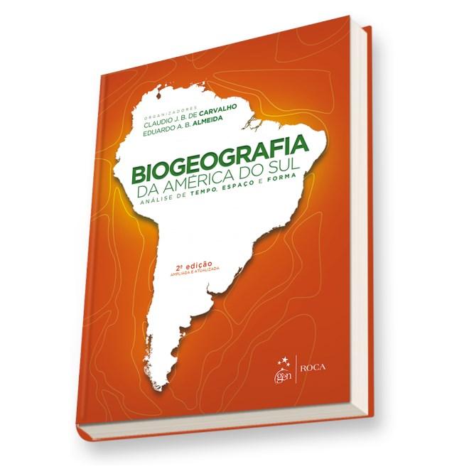 Livro - Biogeografia da América do Sul - Carvalho