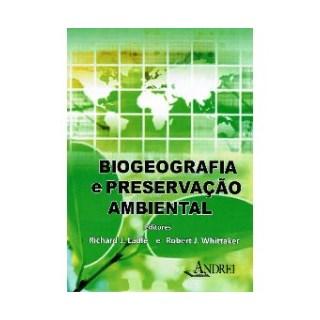 Livro - Biogeografia e Preservação Ambiental - Ladle