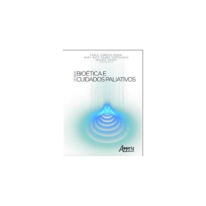 Livro - BIOHCS: Bioética e Cuidados Paliativos - Perini