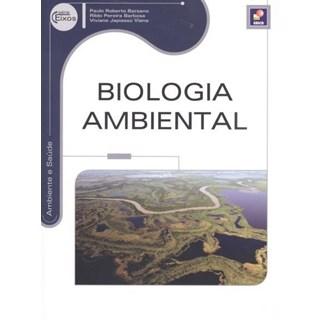 Livro - Biologia Ambiental - Serie Eixos - Barsano