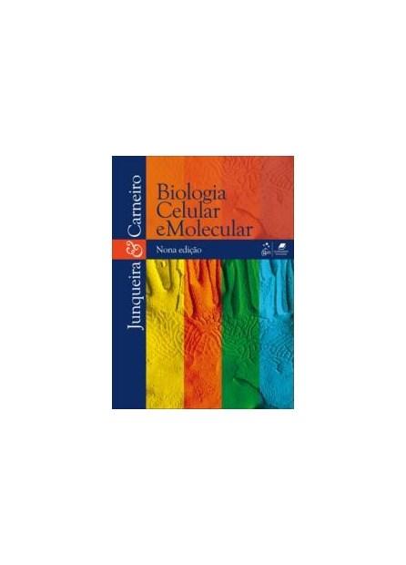 Livro - Biologia Celular e Molecular - Junqueira