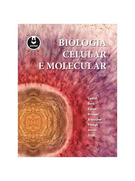 Livro - Biologia Celular e Molecular - Lodish