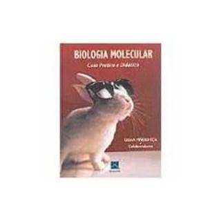 Livro - Biologia Molecular - Guia Prático e Didático - Eca