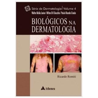Livro - Biológicos na Dermatologia - Romiti