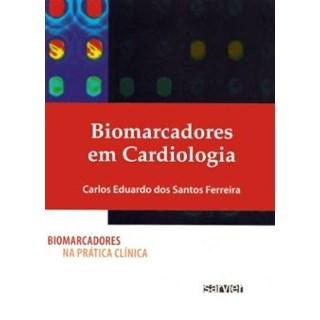 Livro - Biomarcadores em Cardiologia - Ferreira
