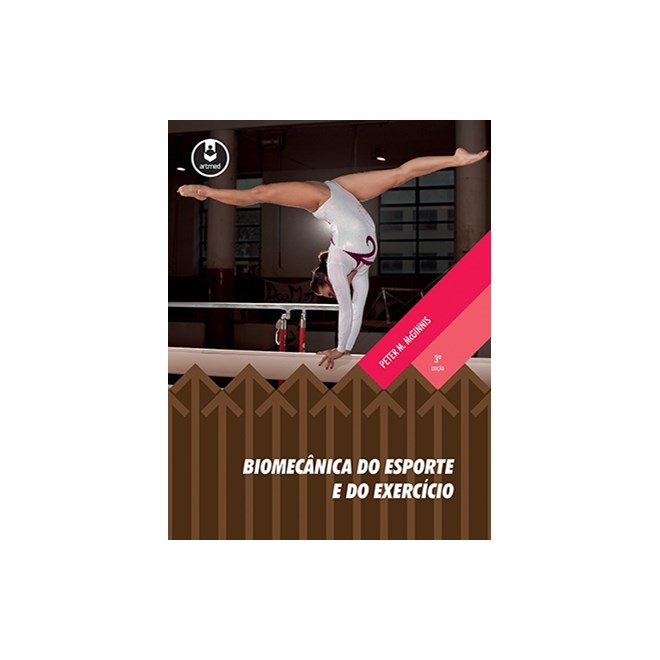 Livro - Biomecânica do Esporte e do Exercício - McGinnis