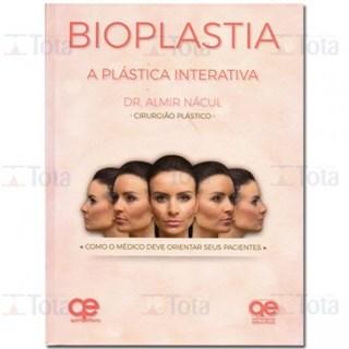 Livro - Bioplastia: A Plástica Interativa - Nacul - Santos