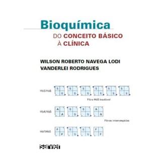 Livro - Bioquímica do Conceito Básico à Clínica - Lodi