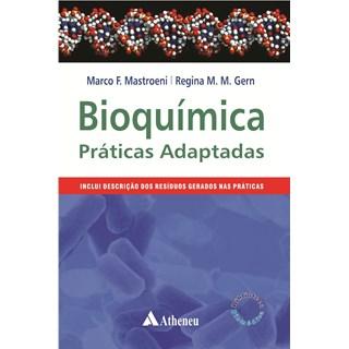 Livro - Bioquímica - Práticas Adaptadas - Mastroeni