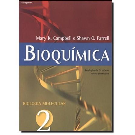 Livro - Bioquímica - Vol. 2 - Biologia Molecular - Campbell