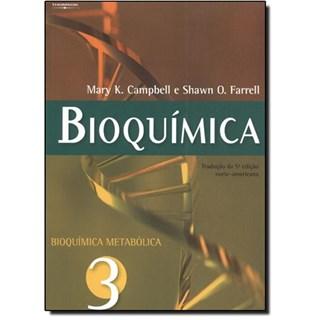 Livro - Bioquímica - Vol. 3 - Bioquímica Metabólica - Campbell