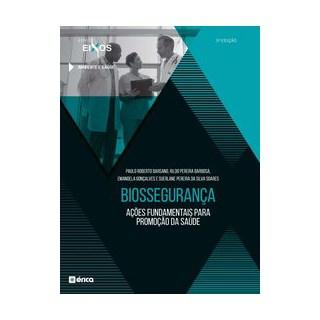 Livro - Biossegurança Ações Fundamentais para Promoção da Saúde - 2ª Edição 2020 - Gonçalves 2º ediç