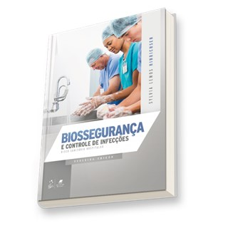 Livro - Biossegurança e Controle de Infecções - Risco Sanitário Hospitalar - Hinrichsen