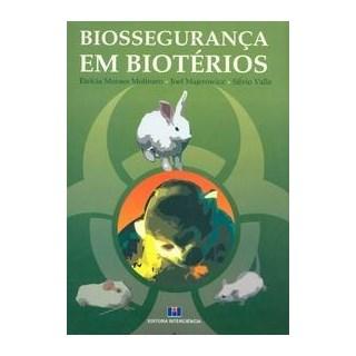 Livro - Biossegurança em Biotérios - Molinaro