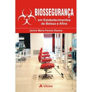 Livro - Biossegurança em Estabelecimentos de Beleza e Afins - Ramos