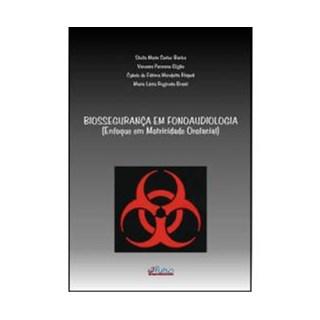Livro - Biossegurança em Fonoaudiologia - Bacha