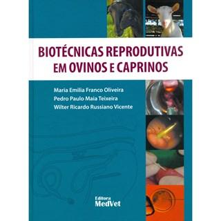 Livro - Biotécnicas Reprodutivas em Ovinos e Caprinos - Oliveira