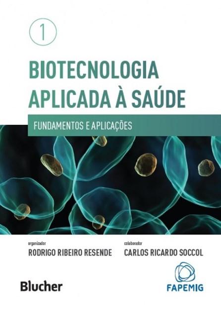 Livro - Biotecnologia Aplicada à Saúde - Resende