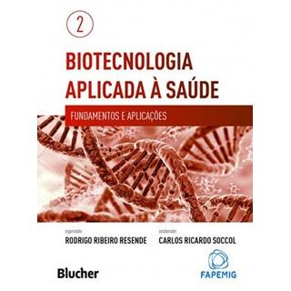 Livro - Biotecnologia Aplicada à Saúde Vol. 2 - Resende