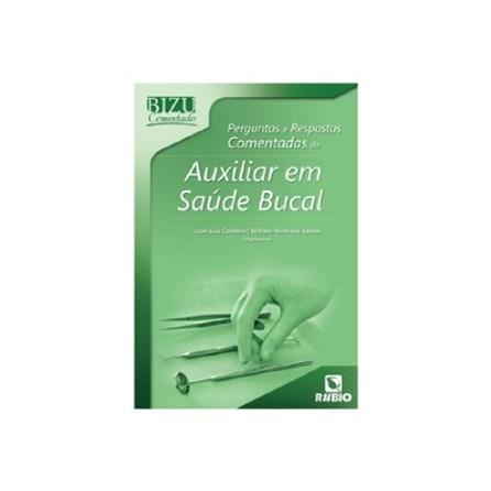 Livro - Bizu Comentado Perguntas e Respostas Comentadas de Auxiliar em Saúde Bucal - Coimbra