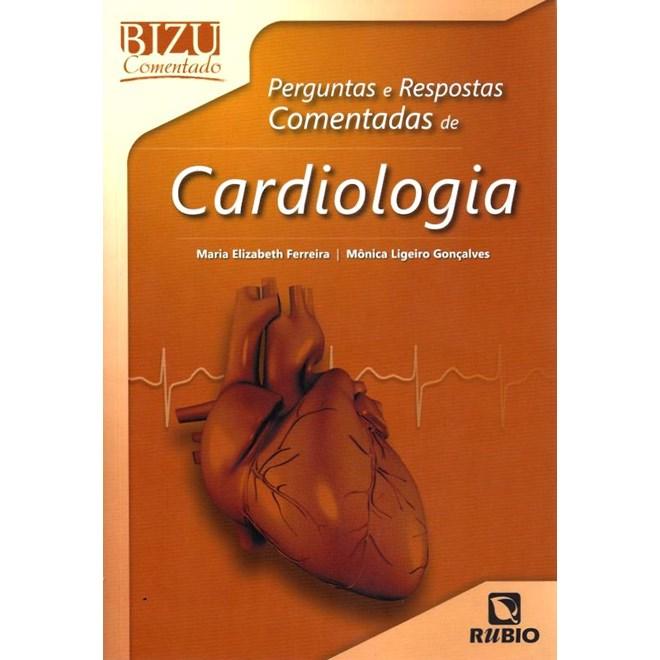 Livro - Bizu Comentado Perguntas e Respostas Comentadas de Cardiologia - Ferreira