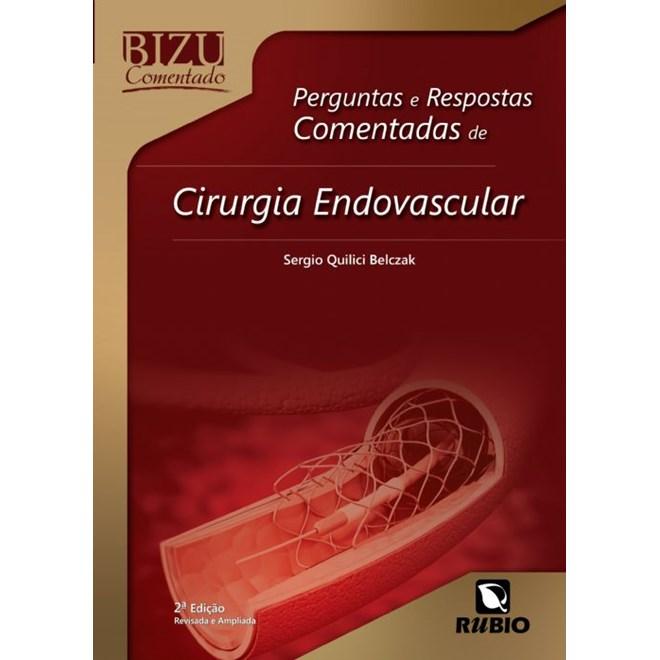 Livro - Bizu Comentado - Perguntas e Respostas Comentadas de Cirurgia Endovascular - Belczak