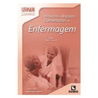 Livro - Bizu Comentado - Perguntas e Respostas Comentadas de Enfermagem 2014