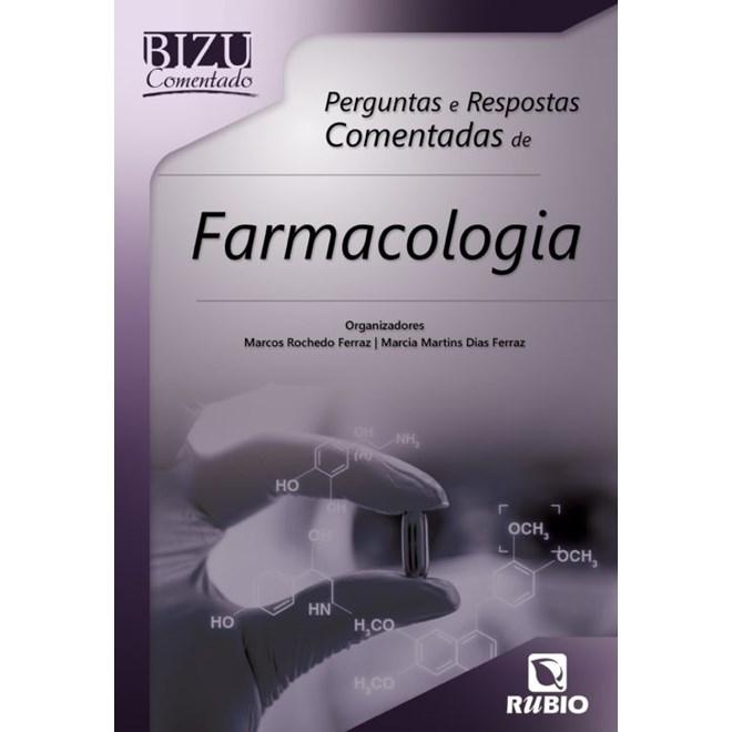 Livro - Bizu Comentado - Perguntas e Respostas de Farmacologia - Ferraz