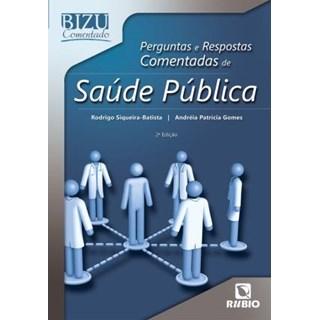 Livro - Bizu Comentado Saúde Pública - Siqueira-Batista