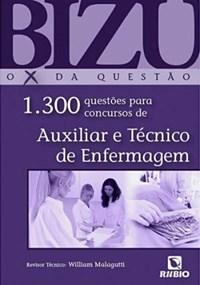 Livro Bizu de Auxiliar e Tecnico de Enfermagem 1300 Questoes para