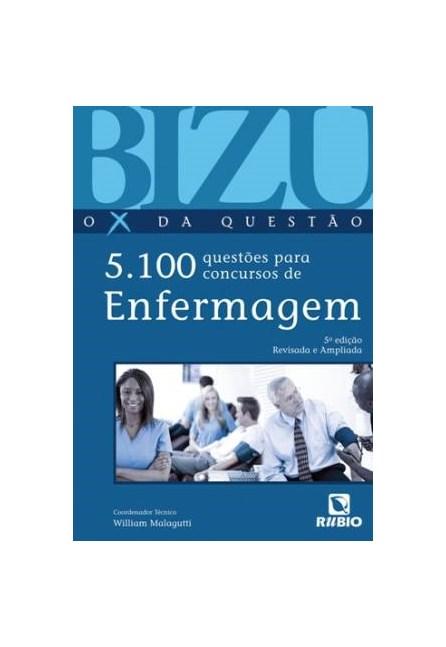 Livro - Bizu de Enfermagem O X da Questão - 5100 Questões para Concursos