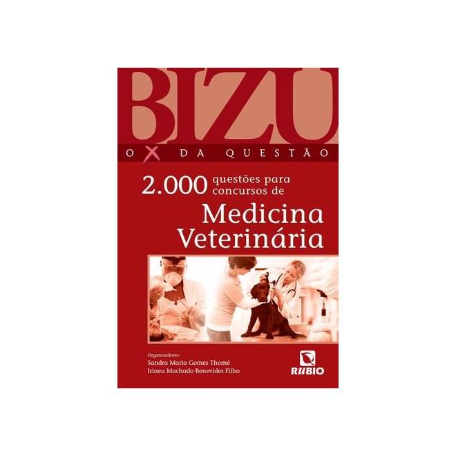 Livro - Bizu de Medicina Veterinária - O X da Questão - 2000 Questões para Concursos