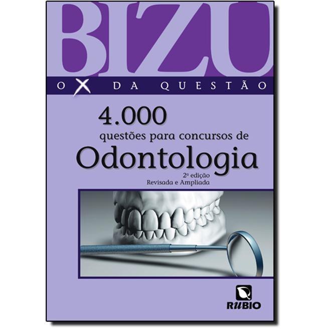 Livro - Bizu de Odontologia - 4000 questões para concursos
