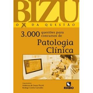 Livro - Bizu de Patologia Clínica 3000 Questões para Concursos - Piccoli
