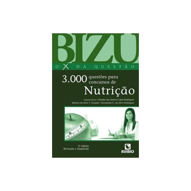 Livro - Bizu Nutrição - O X da Questão - 3000 Questões para Concursos de Nutrição
