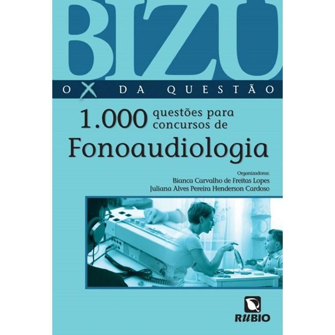 Livro - Bizu - O X da Questão - 1000 Questões para Concursos de Fonoaudiologia - Lopes