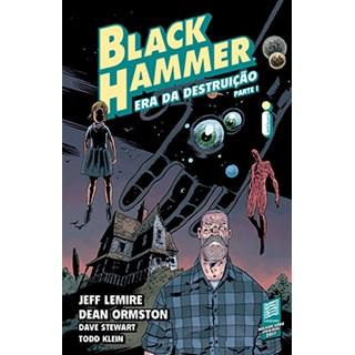 Livro - Black Hammer  - Era da Destruição Parte 1 - Lemire