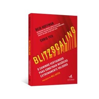 Livro - BLITZSCALING - O Caminho Vertiginoso para Construir Negócios Extremamente Valiosos -  Yeh