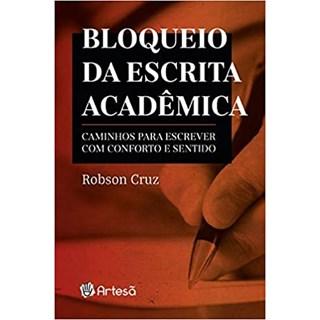 Livro - Bloqueio da Escrita Acadêmica - Cruz - Artesã