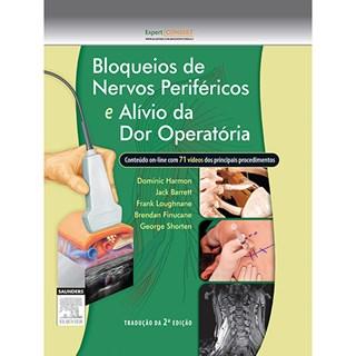 Livro - Bloqueios de Nervos Periféricos e Alívio da Dor Operatória - Harmon
