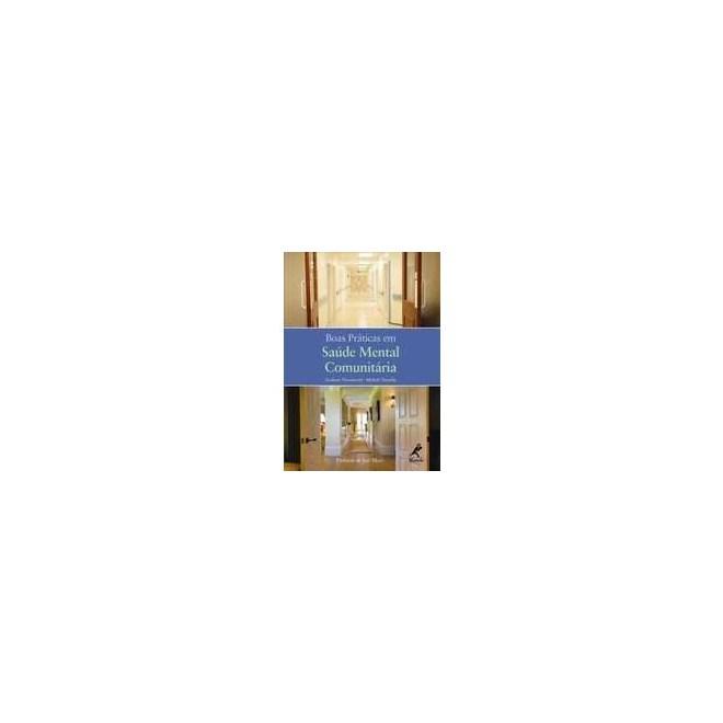 Livro - Boas Práticas em Saúde Mental Comunitária - Thornicroft***