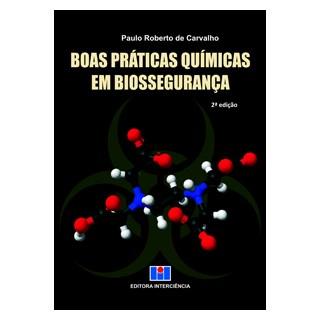 Livro - Boas Práticas Químicas em Biossegurança - Carvalho