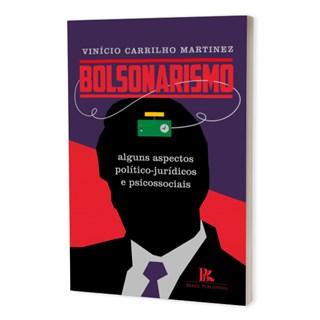 Livro - Bolsonarismo - Martinez - Brazil Publishing