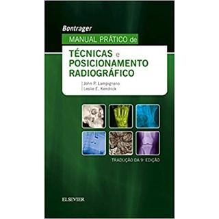 Livro -Bontrager Manual Prático de Técnicas e Posicionamento Radiográfico - Bontrager