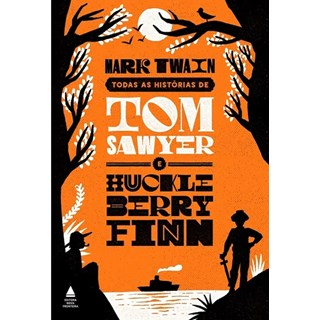 Livro - Box Todas as História de Tom Sawyer e Huckleberry Finn - Twain
