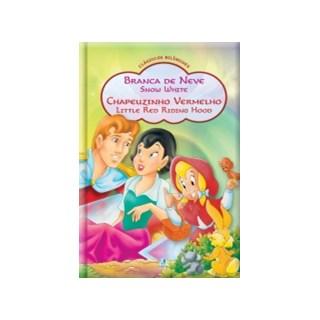 Livro - Branca de Neve e Chapeuzinho Vermelho - Col. Clássicos Bilíngues