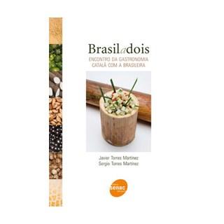 Livro - Brasil a Dois - Encontro da Gastronomia Catalã com a Brasileira - Martinez