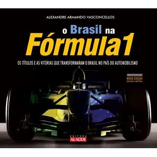 Livro Brasil na Fórmula 1 - Vasconcellos - Alaúde