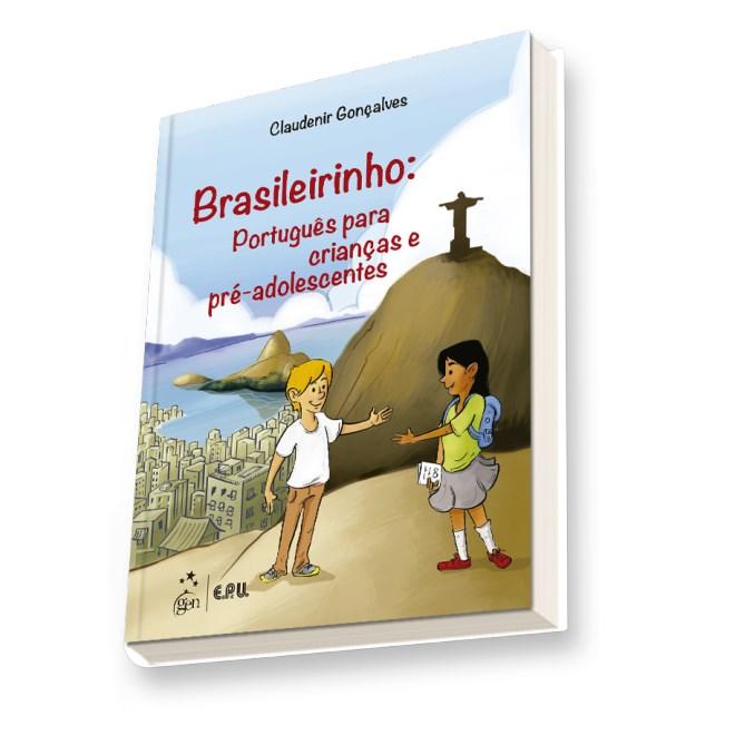 Livro - Brasileirinho - Português para Crianças e Pré-Adolescentes - Gonçalves
