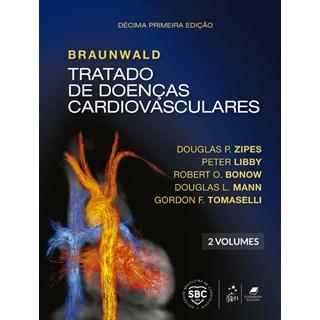 Livro - Braunwald - Tratado de Doenças Cardiovasculares - 9a. Ed. - 2 volumes